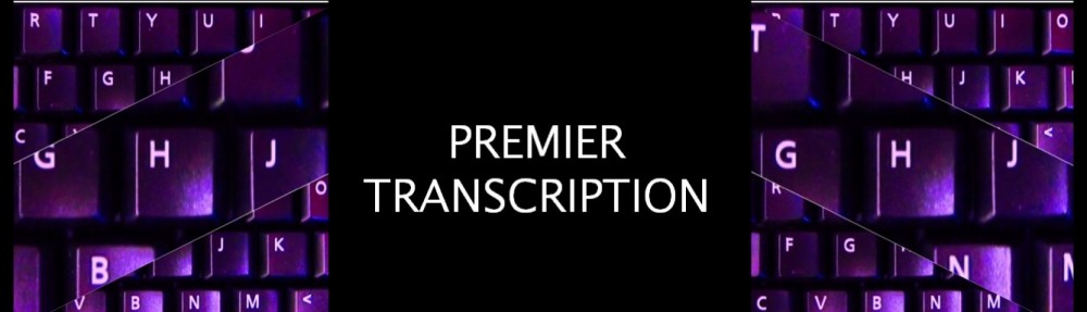 Premier Transcription Services