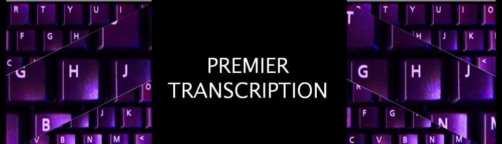 Premier Transcription Services